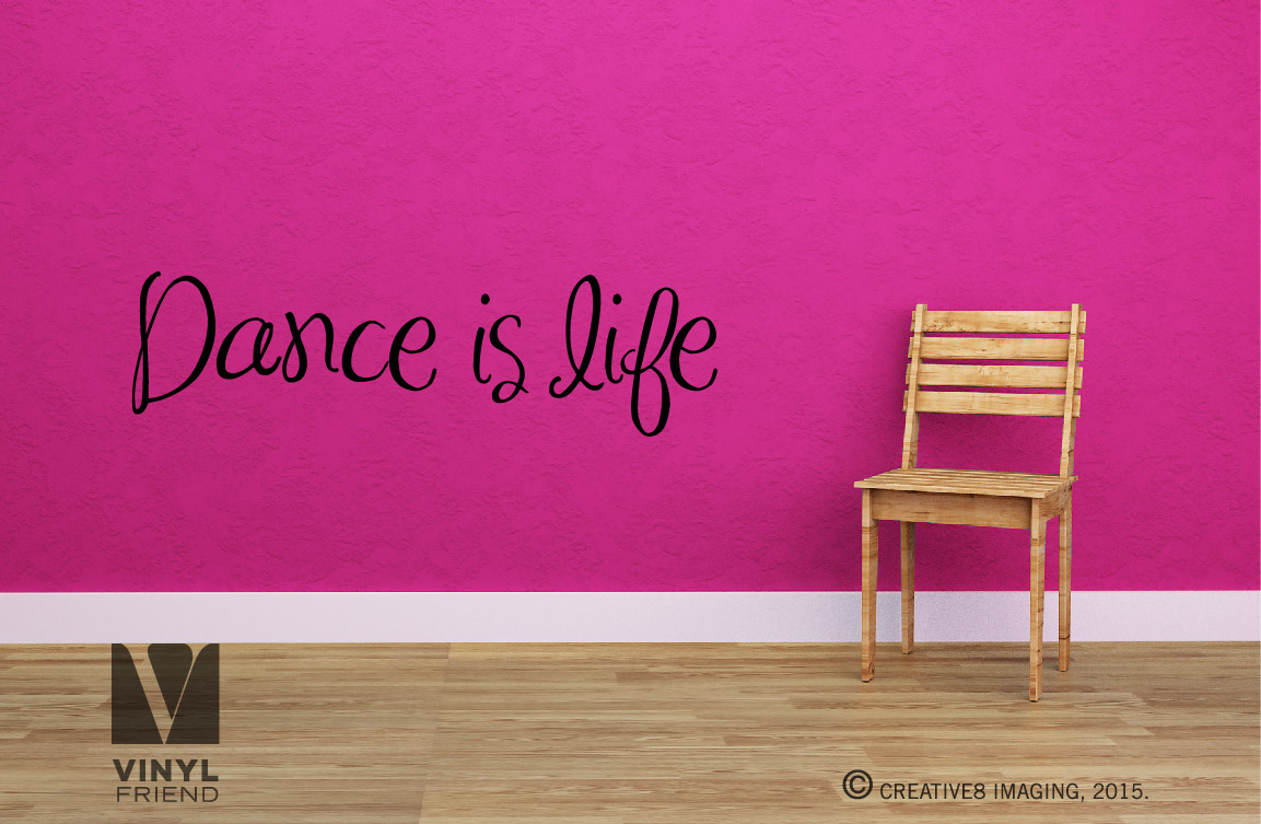Dance Is Life Quotes Dance Is Life Wall Decor Vinyl Lettering Quote For Dancers Of