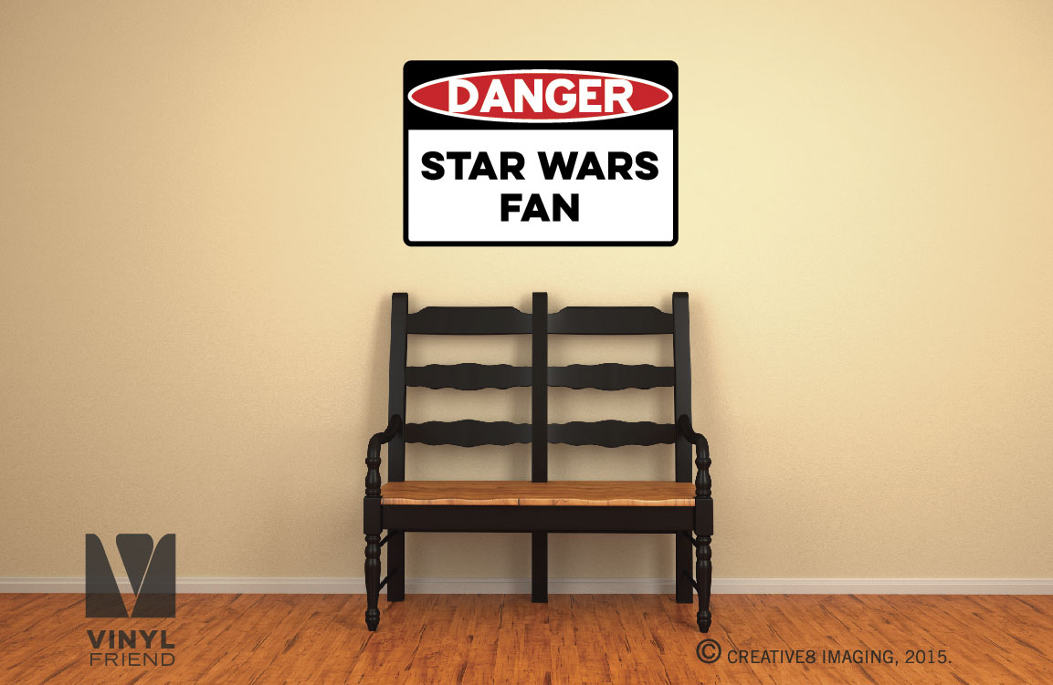 DANGER star wars fan novelty vinyl decal sign digital print wall or ...