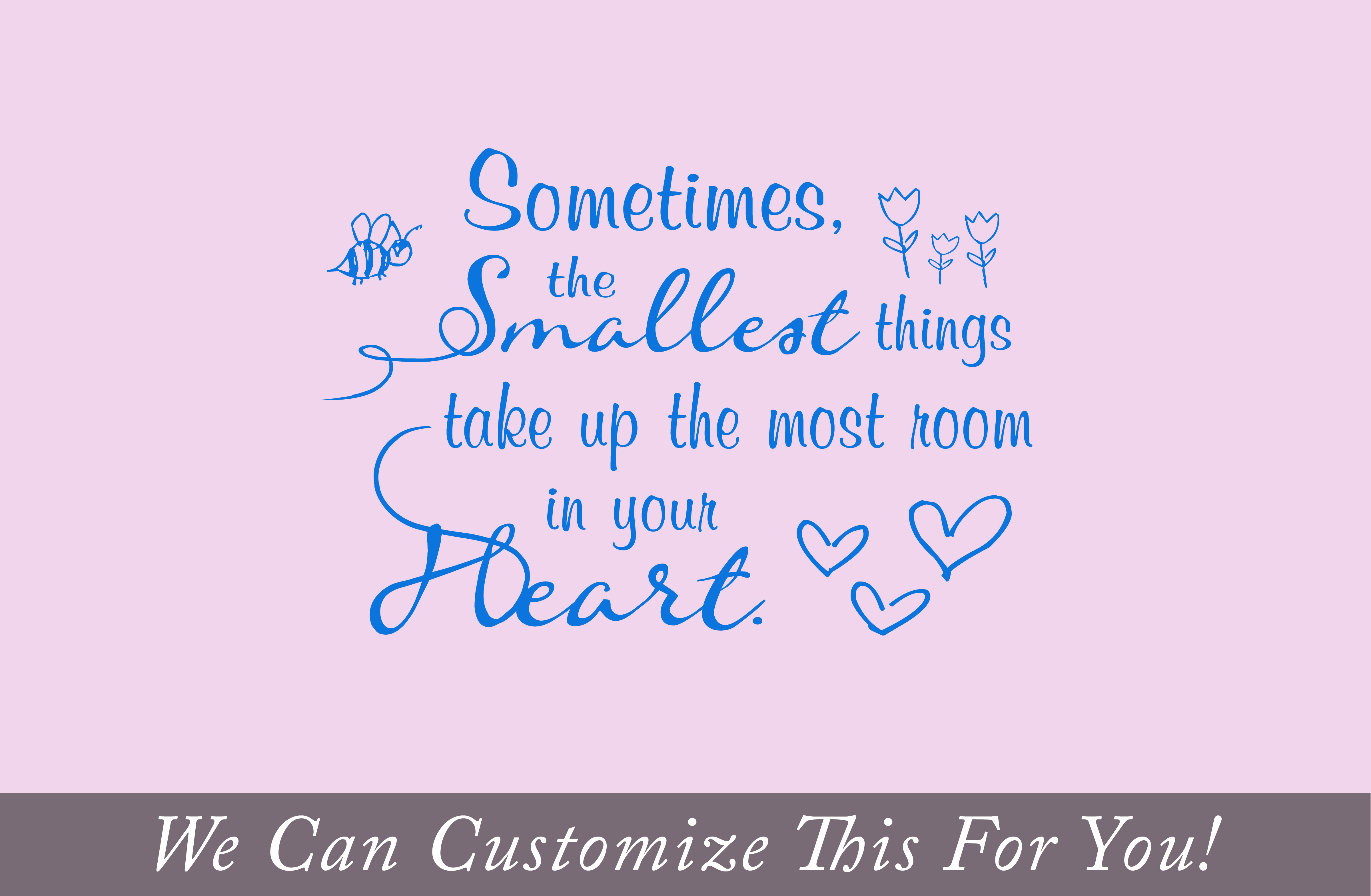 Sometimes the smallest things take up the most room in your heart sometimes the smallest things take up the most room in your heart winnie the pooh quote a wall decor vinyl decal nursery or babyroom 2024 amipublicfo Images