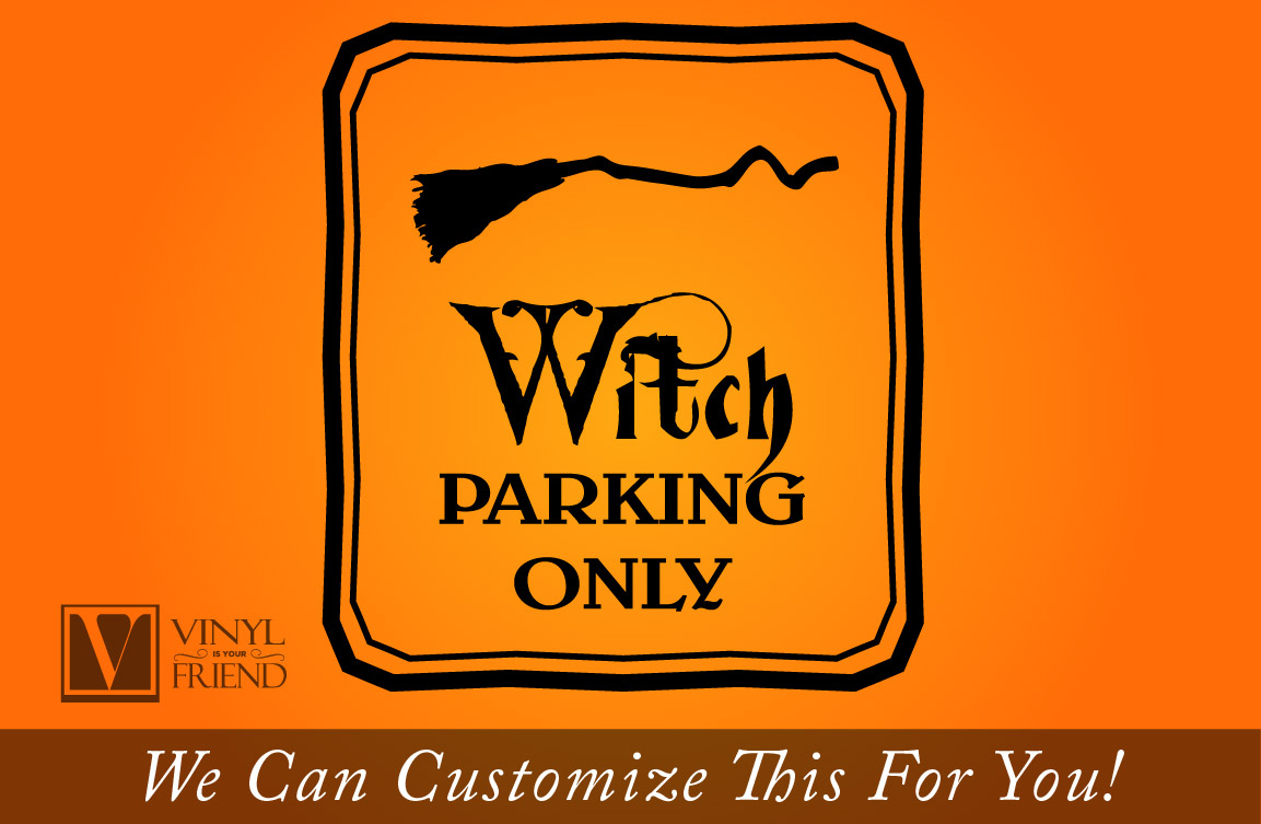 witch parking only halloween vinyl decal sign with broom for home