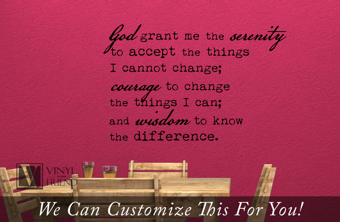 serenity prayer god grant me the serenity to accept the things i cannot change courage wisdom wall decor vinyl decal lettering words