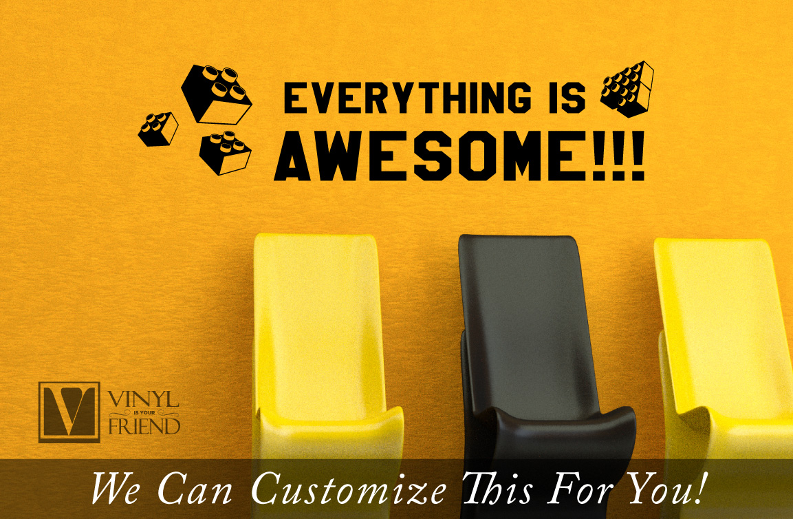 Everything is awesome wall decor vinyl lettering decal style 2 for ...