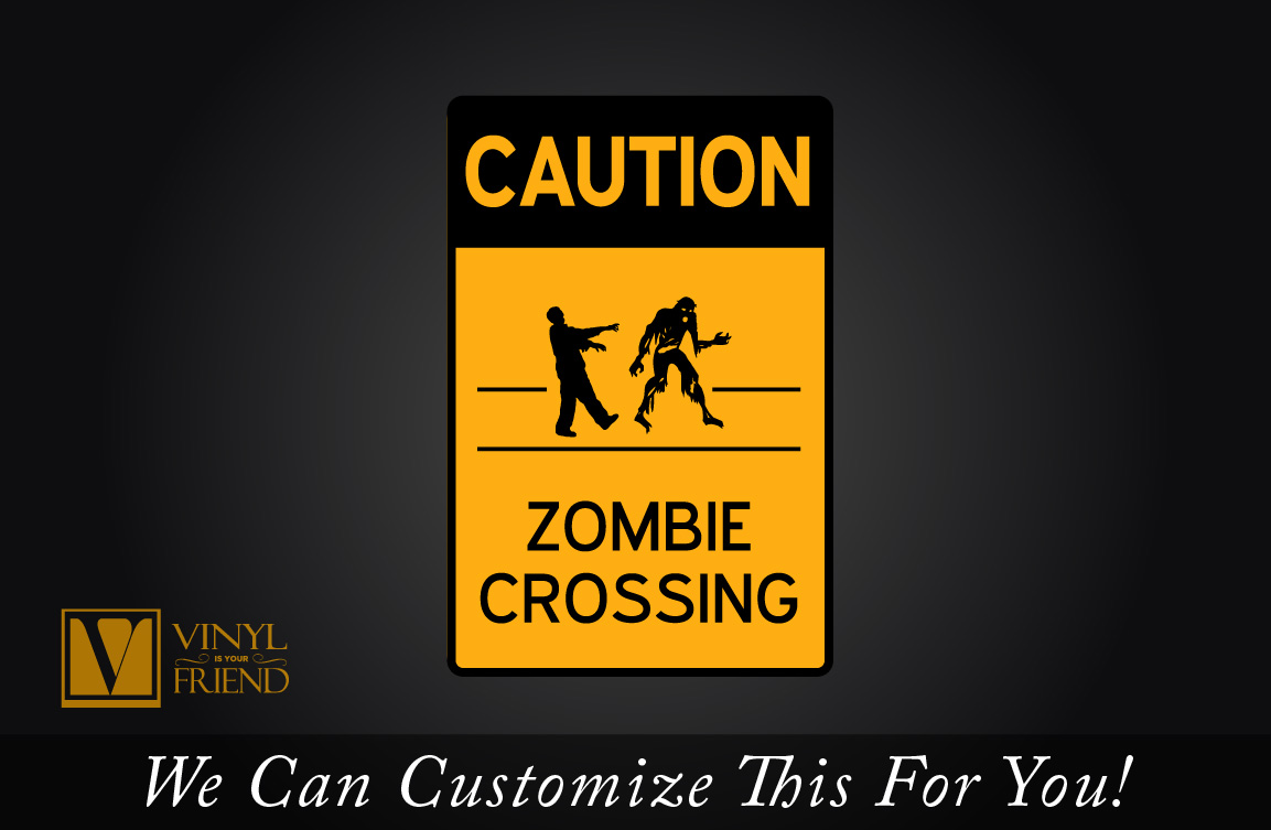 CAUTION Zombie crossing road and street sign solid back caution sign ...