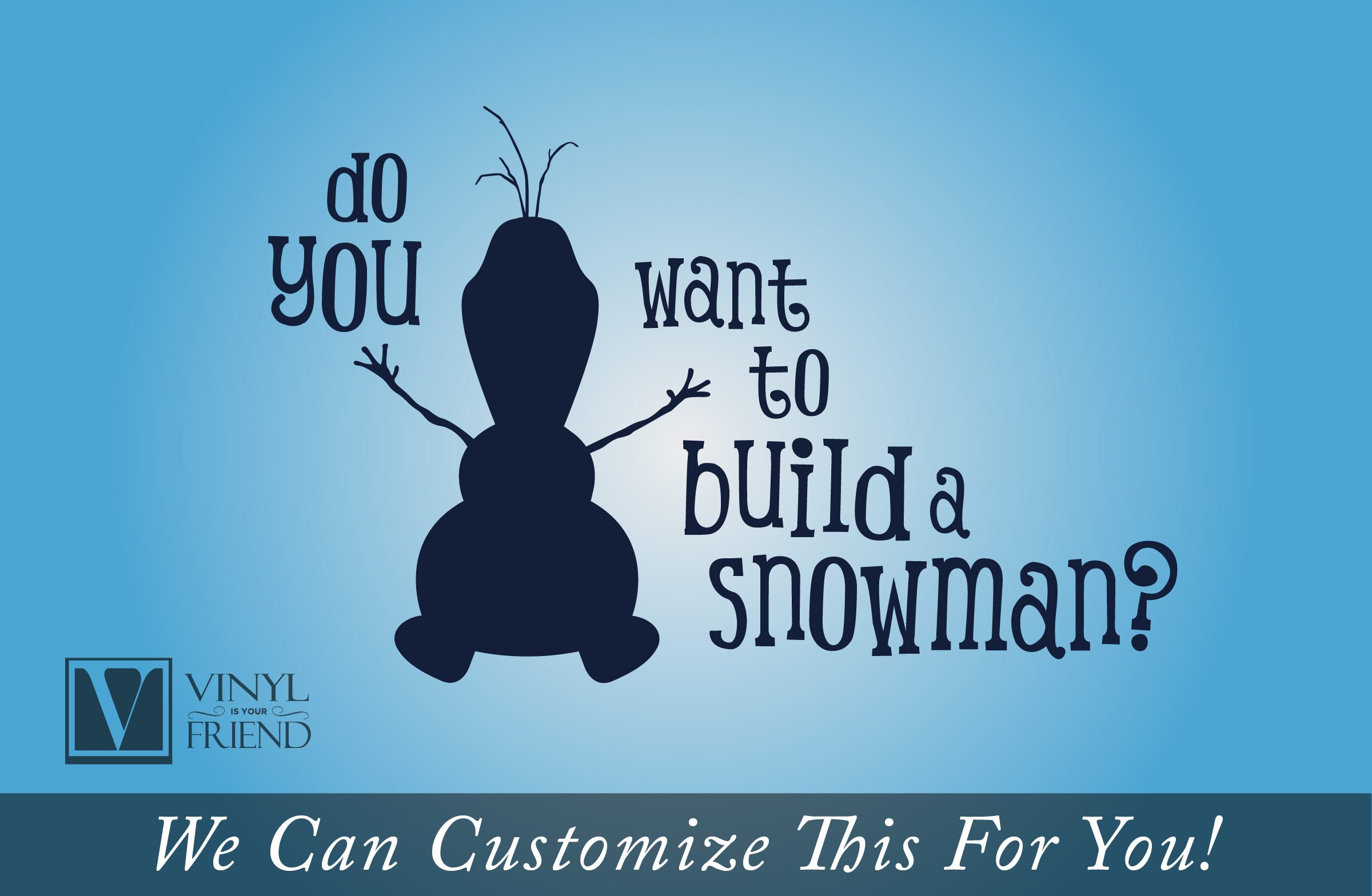Do you want to build a snowman olaf quote from frozen with his