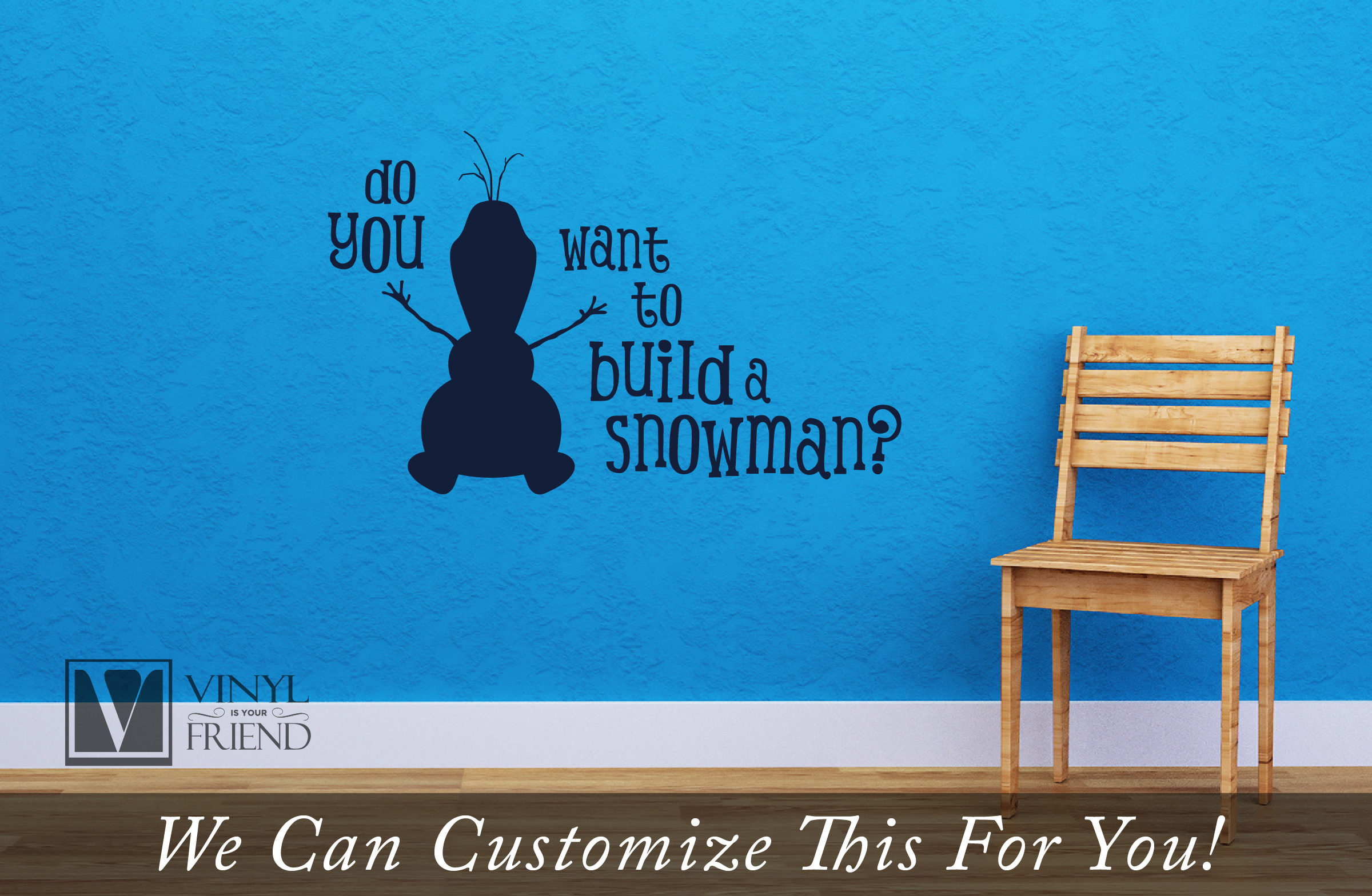 Do You Want To Build A Snowman Olaf Quote From Frozen With His - How do u put up a wall sticker