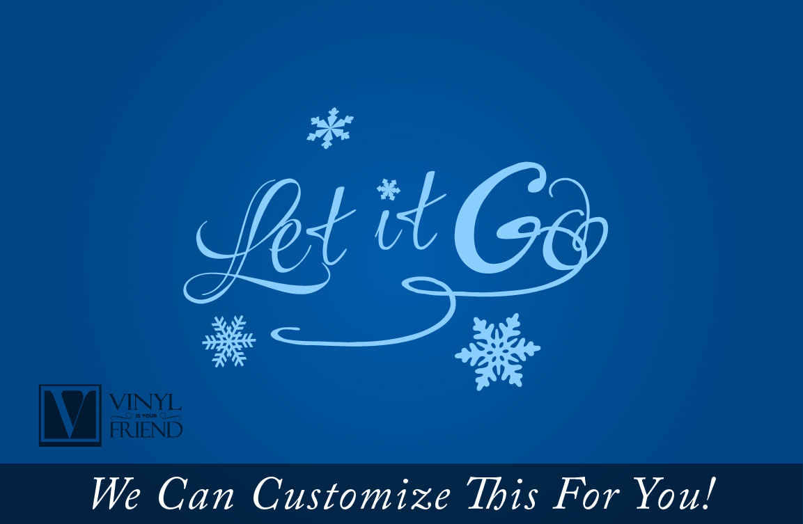 Let It Go Quotes Let It Go Quote From The Movie Frozen Style 2 Single Line  A Home