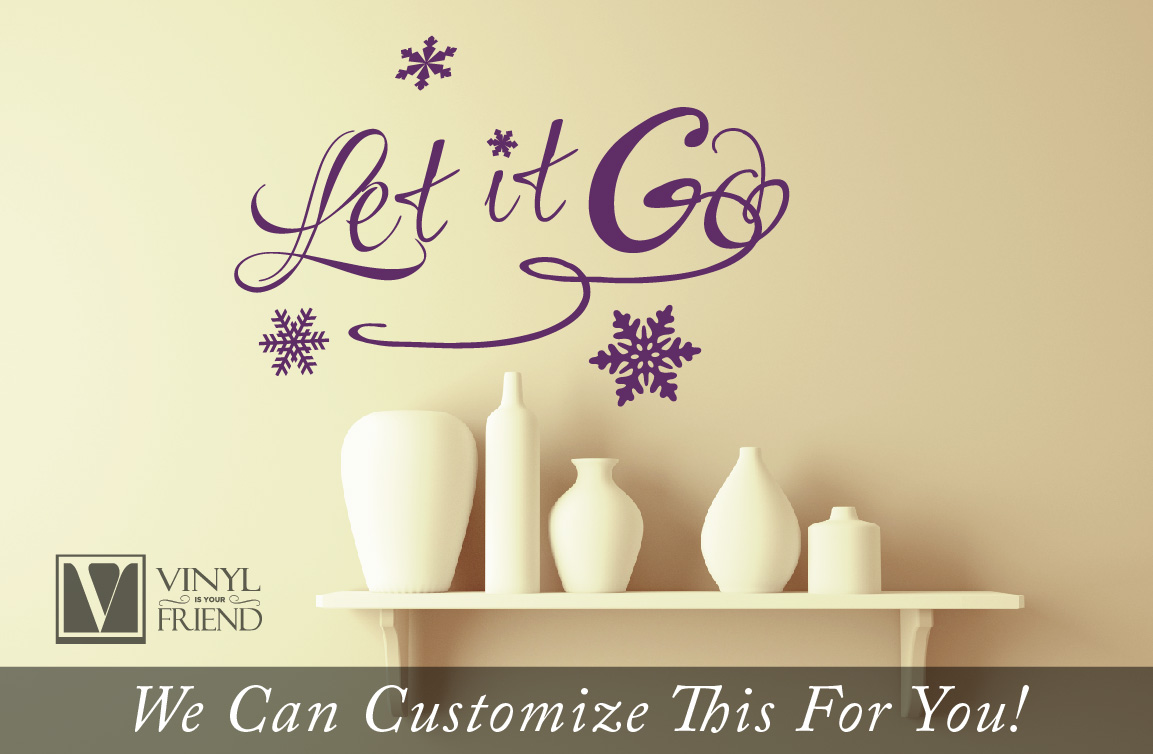 Let it Go quote from the movie Frozen style 2 single line - a home ...