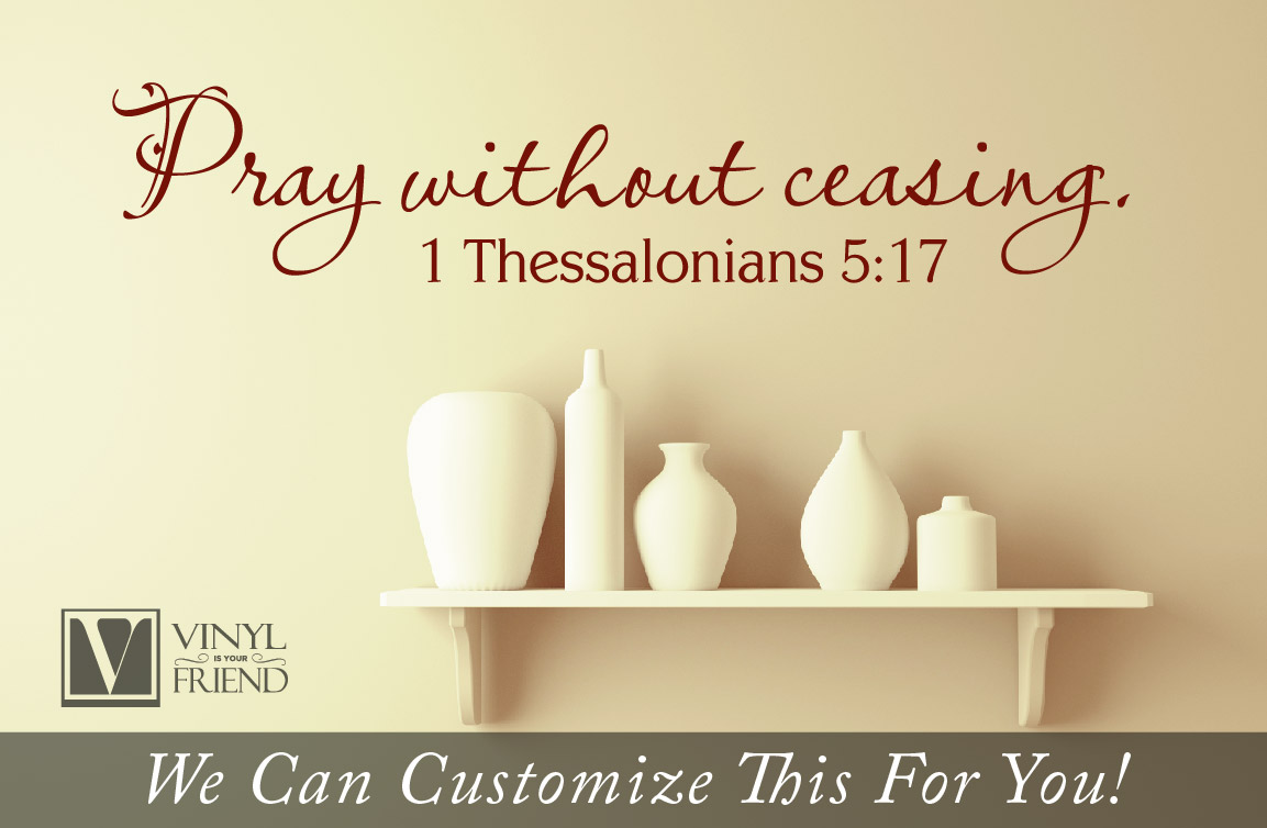 Wall decor - Pray without ceasing 1 thessalonians 5:17 bible verse ...