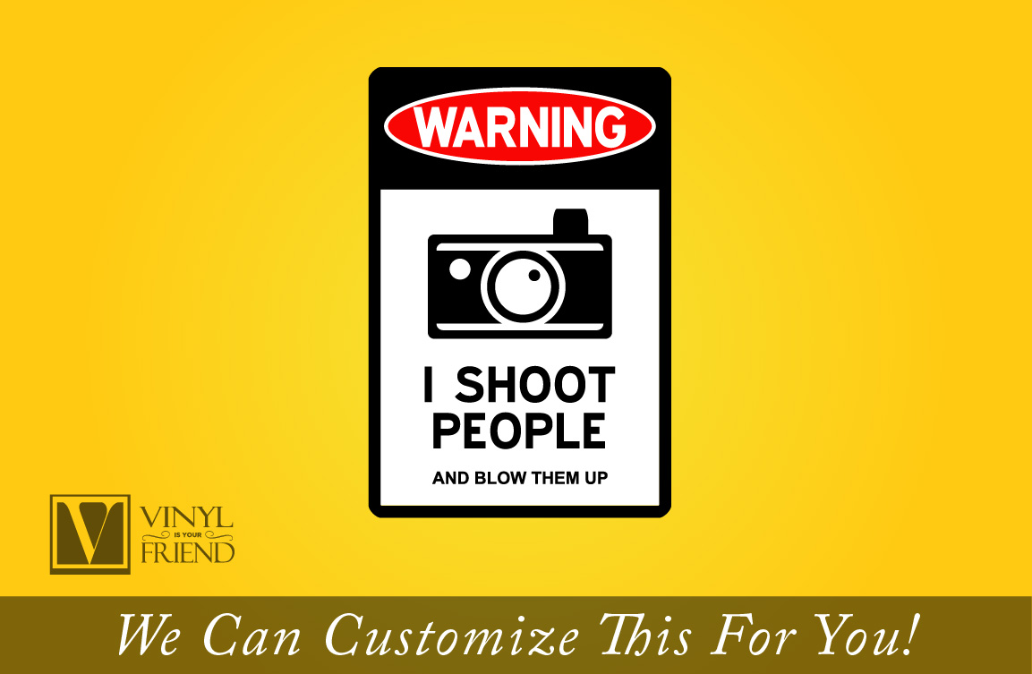 WARNING sign I shoot people and blow them up traffic / road sign an ...