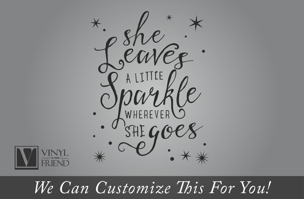 She leaves a little sparkle wherever she goes vinyl decal quick view amipublicfo Images