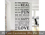 In this house we do real we do fun we do happy we do love we do family we do mistakes.... Home wall decor vinyl decal 2004