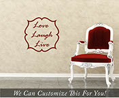 Live laugh love words with border - a wall decor vinyl lettering decal art for walls, windows, cars and other surfaces 2014