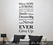 Have Hope be strong dream big never ever give up Inspirational wall vinyl decal for your home or bedroom 2047