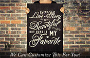 Every love story is beautiful but ours is my favorite wall decor vinyl lettering decal sticker words 2062