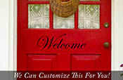 Welcome door vinyl lettering decal to welcome your guest entering your home small 2102