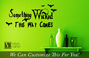 Something Wicked this way comes Halloween Vinyl lettering decal for home decor 2204