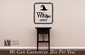 Witches only halloween vinyl decal sign home decor with hat 2219