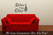 believe in the Christ wall decor vinyl lettering decal words art for the holidays 2260