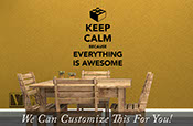Keep calm because everything is awesome block and brick wall lettering vinyl decal art 2283