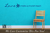 Love melts a frozen heart with snowflake frozen movie quote - a wall decor vinyl lettering decal movie word   2422