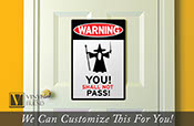 WARNING You Shall not Pass! Gandolf traffic / road sign an acrylic sign for wall decor and door entries for fans 2444