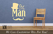 Our little Man wall decor decal lettering with top hat and mustsache hipster style 2 - 2446