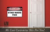DANGER star wars fan novelty vinyl decal sign digital print wall or door decor 2505