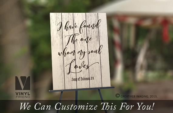 I have found the one whom my soul loves vinyl decal lettering - Song of Solomon 3:4 bible verse - a wall sticker 2549