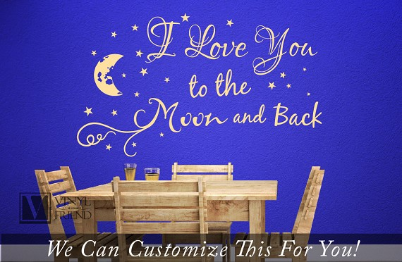 i love you to the moon and back quote - a wall decor vinyl lettering