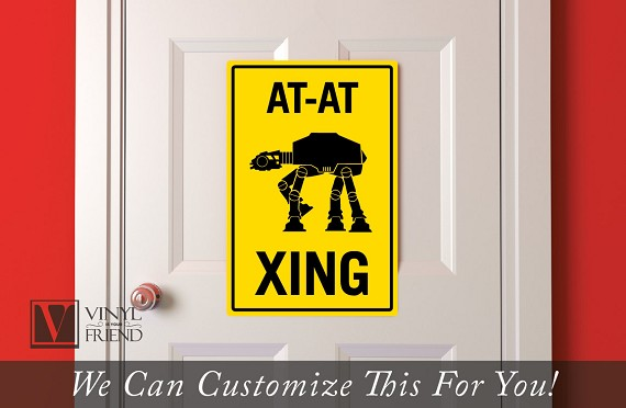 CAUTION AT-AT crossing star wars theme road sign in acrylic 1/8 thick novelty wall hanging for fan rooms 2476