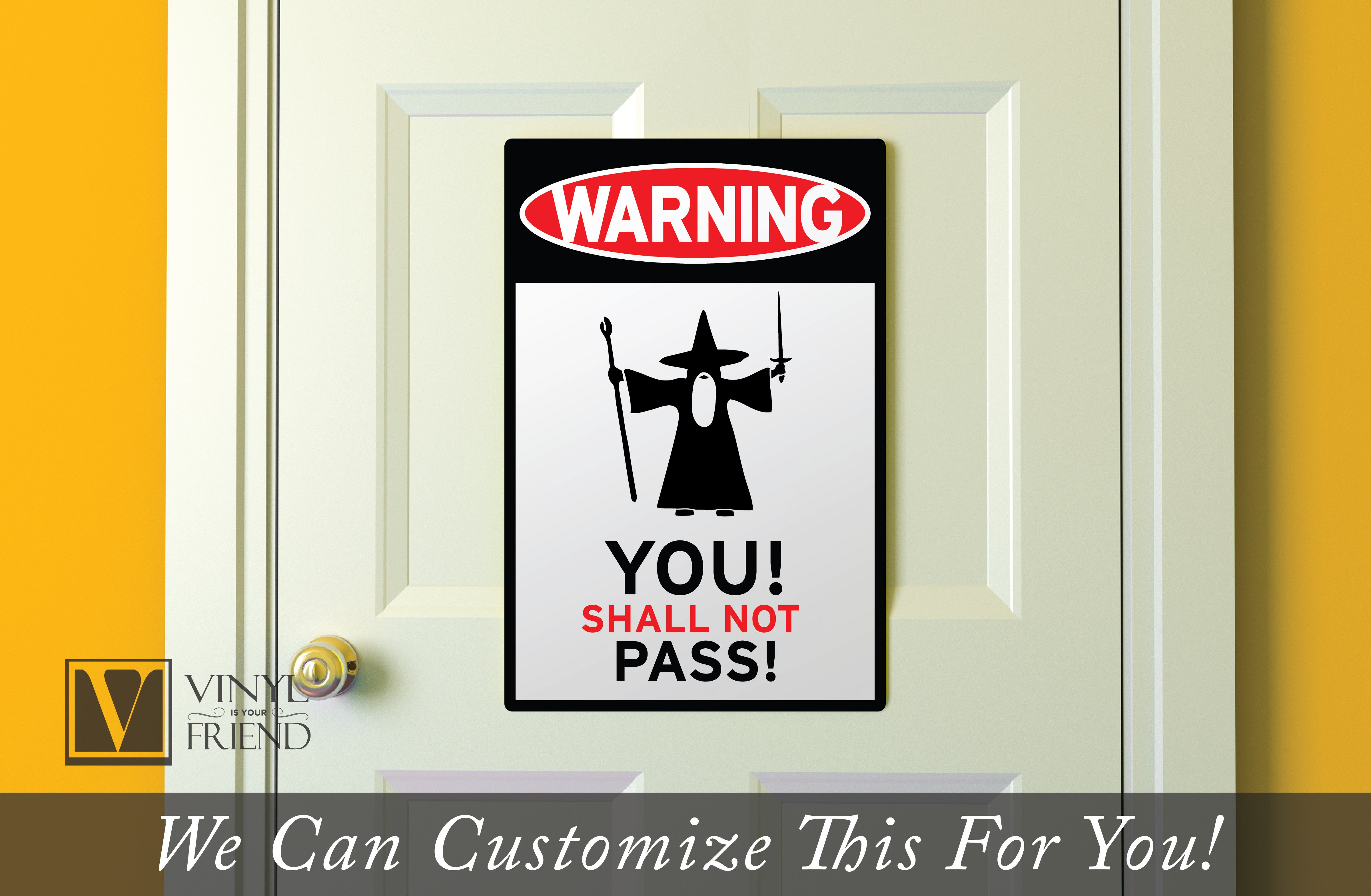 Gandolf Traffic Road Sign An Acrylic For Wall Decor And Door Entries Fans 2444