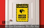 CAUTION Master Builder at work brick builder wall decor acrylic back novelty sign for brick builders rooms 2320