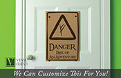 DANGER Risk of an adventure sign The Hobbit and Lord of the Rings solid acrylic back novelty road sign for fan rooms 2457
